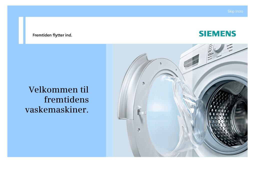 Portfolio case - Præsentation af fremtidens vaskemaskiner fra Siemens. Avanceret Flash intro, navigation og små animationer uddanner sælgerene.